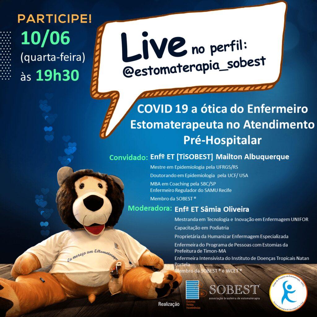 """Live """"COVID 19 a ótica do enfermeiro estomaterapeuta no atendimento pré-hospitalar"""""""