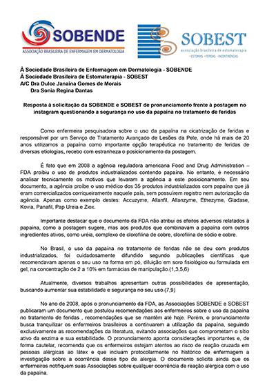 SOBENDE e SOBEST Resposta à solicitação do uso da papaína em tratamentos