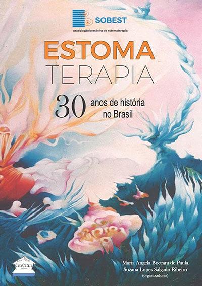 Capa do Livro Estomaterapia 30 anos de história no Brasil