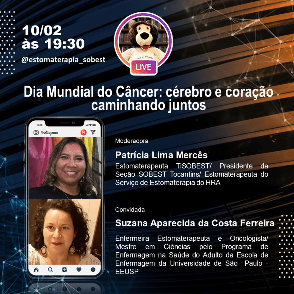 Live Instagram SOBEST Dia Mundial do Câncer: Cérebro e Coração Caminhando Juntos