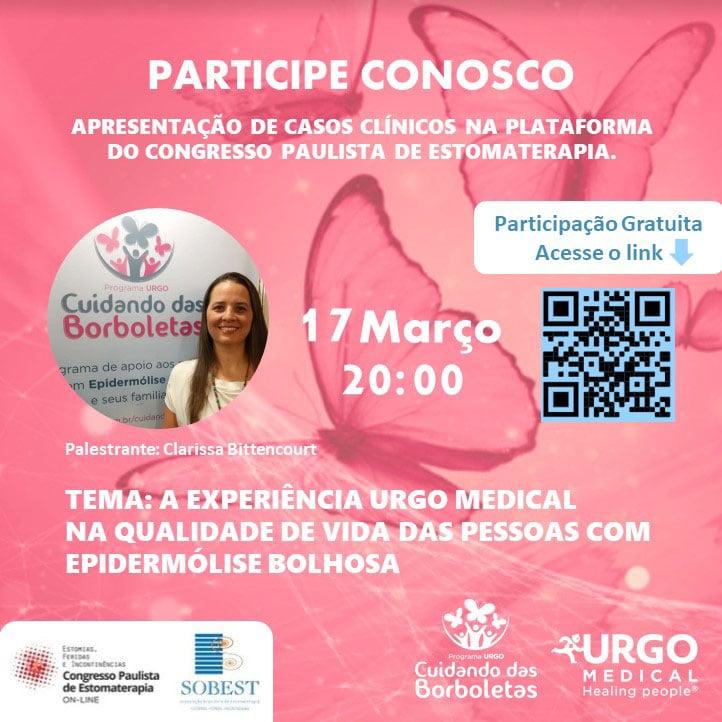 Evento Apoio SOBEST Apresentação de Casos Clínicos: A experiência Urgo Medical na qualidade de vida das pessoas com Epidermólise Bolhosa