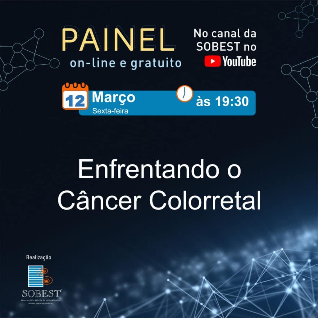 Evento SOBEST Painel On-Line e Gratuito Enfrentando o Câncer Colorretal