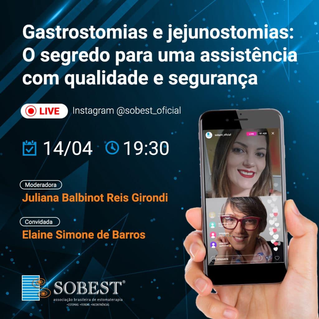 Live Instagram SOBEST Gastrostomias e Jejunostomias: O segredo para uma assistência com qualidade e segurança