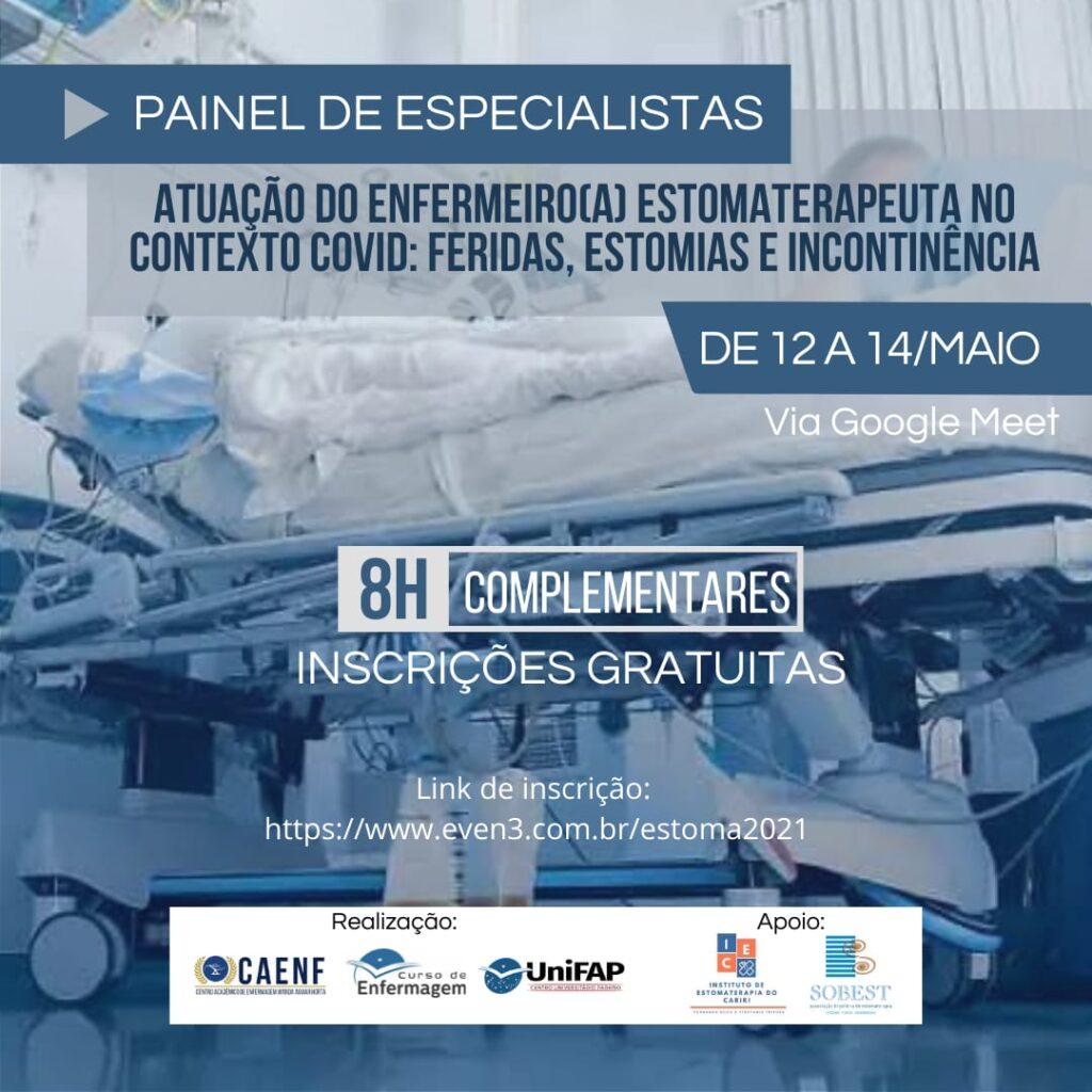 Evento Apoio SOBEST Painel de Especialistas - Atuação do Enfermeiro(a) Estomaterapeuta no Contexto COVID: Feridas, Estomias e Incontinência