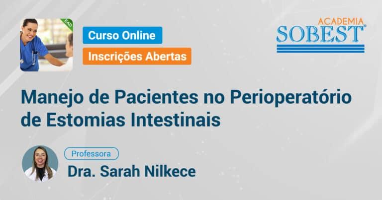 banner Curso Online SOBEST Manejo de Pacientes no Perioperatório de Estomias Intestinais
