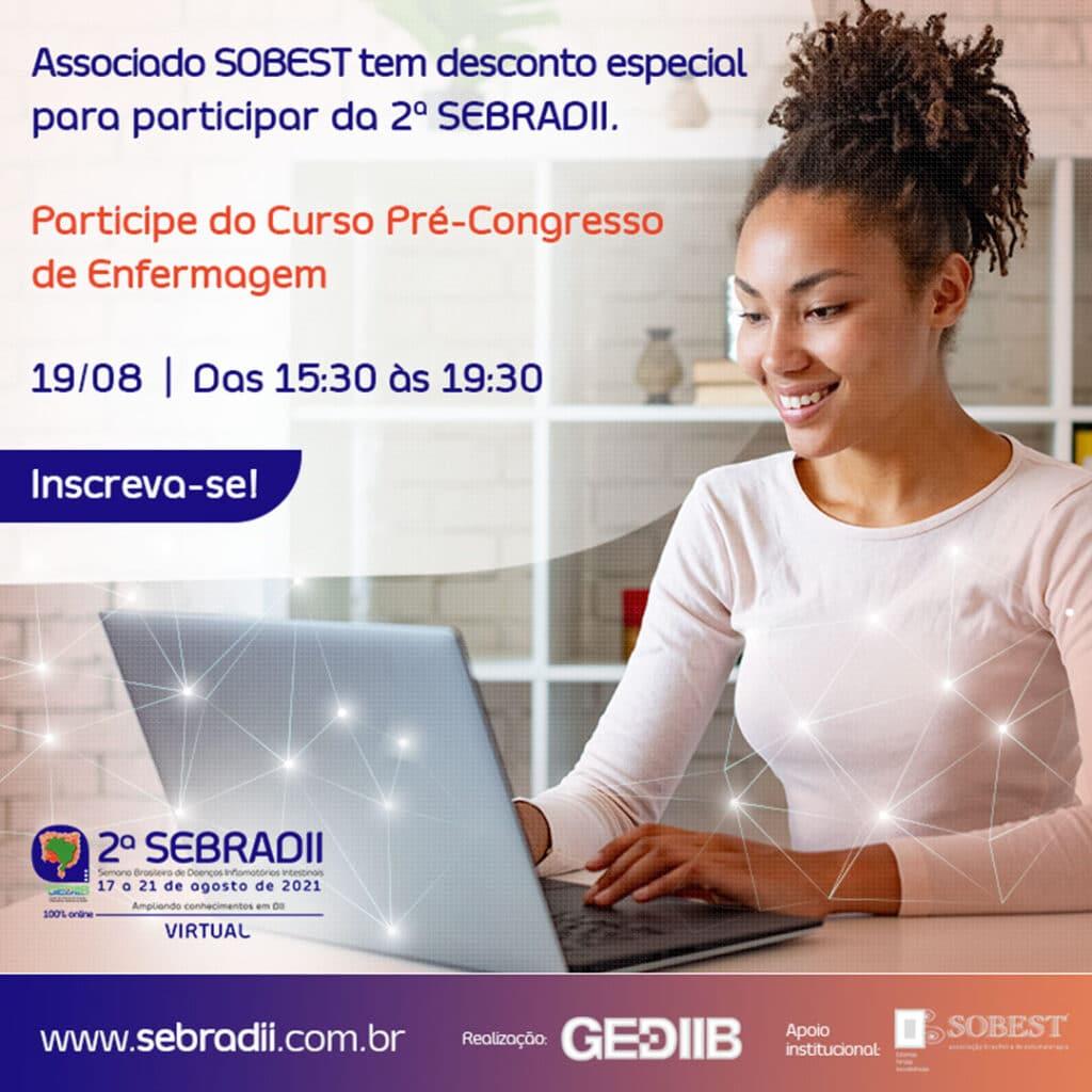2ª SEBRADII Virtual – Semana Brasileira de Doenças Inflamatórias Intestinais e VI Curso de Capacitação de Enfermagem em DII