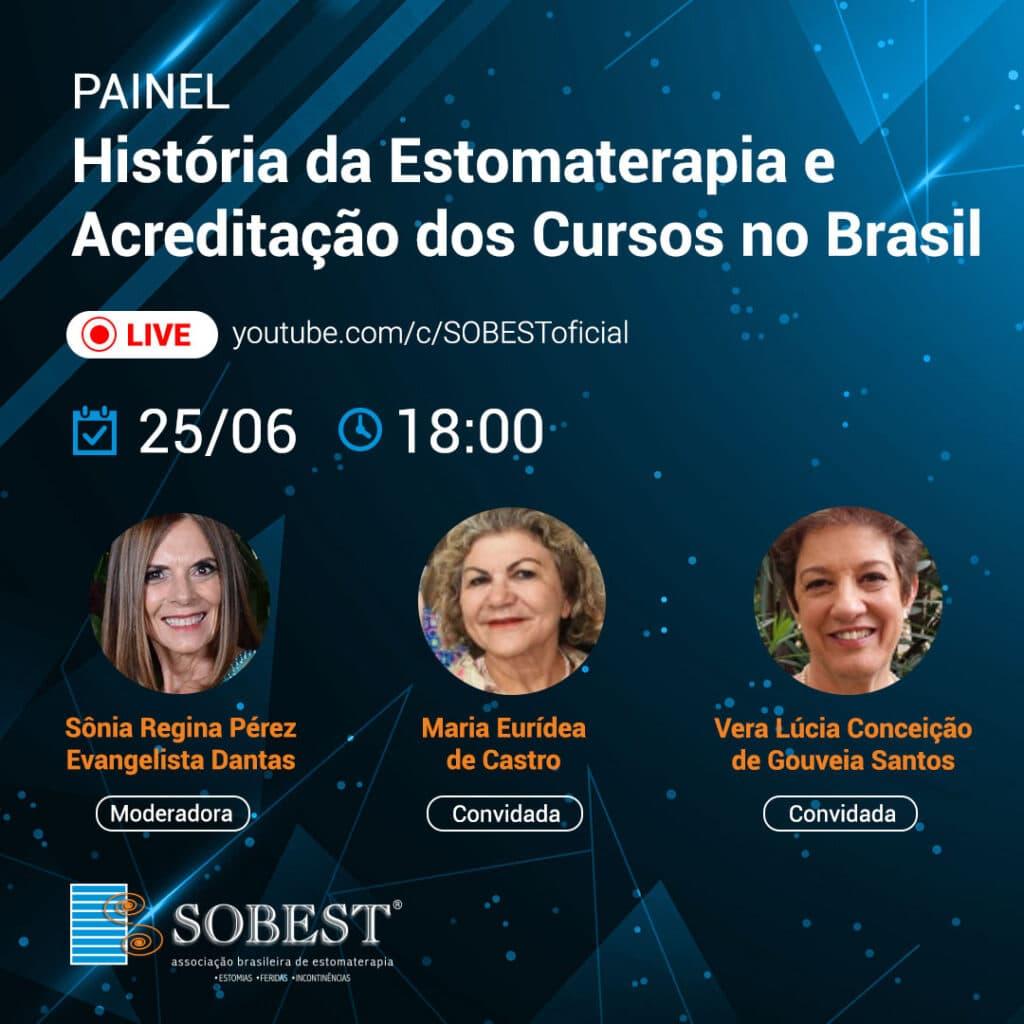 Painel A História da Estomaterapia e Acreditação dos Cursos no Brasil