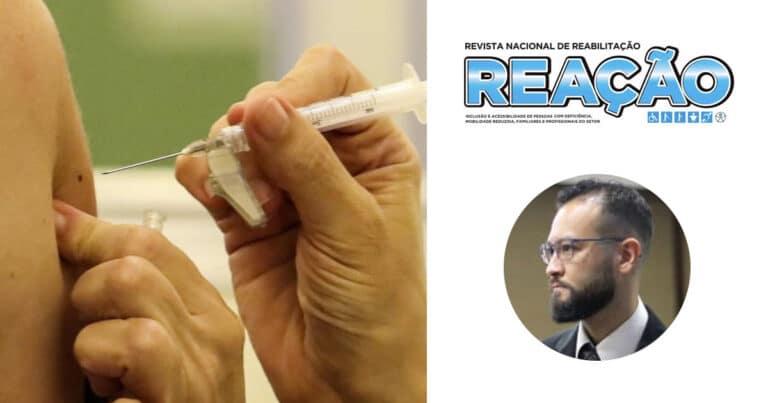 Revista Reação Vacinação contra covid 19 Pessoas com deficiência Edson Maruyama