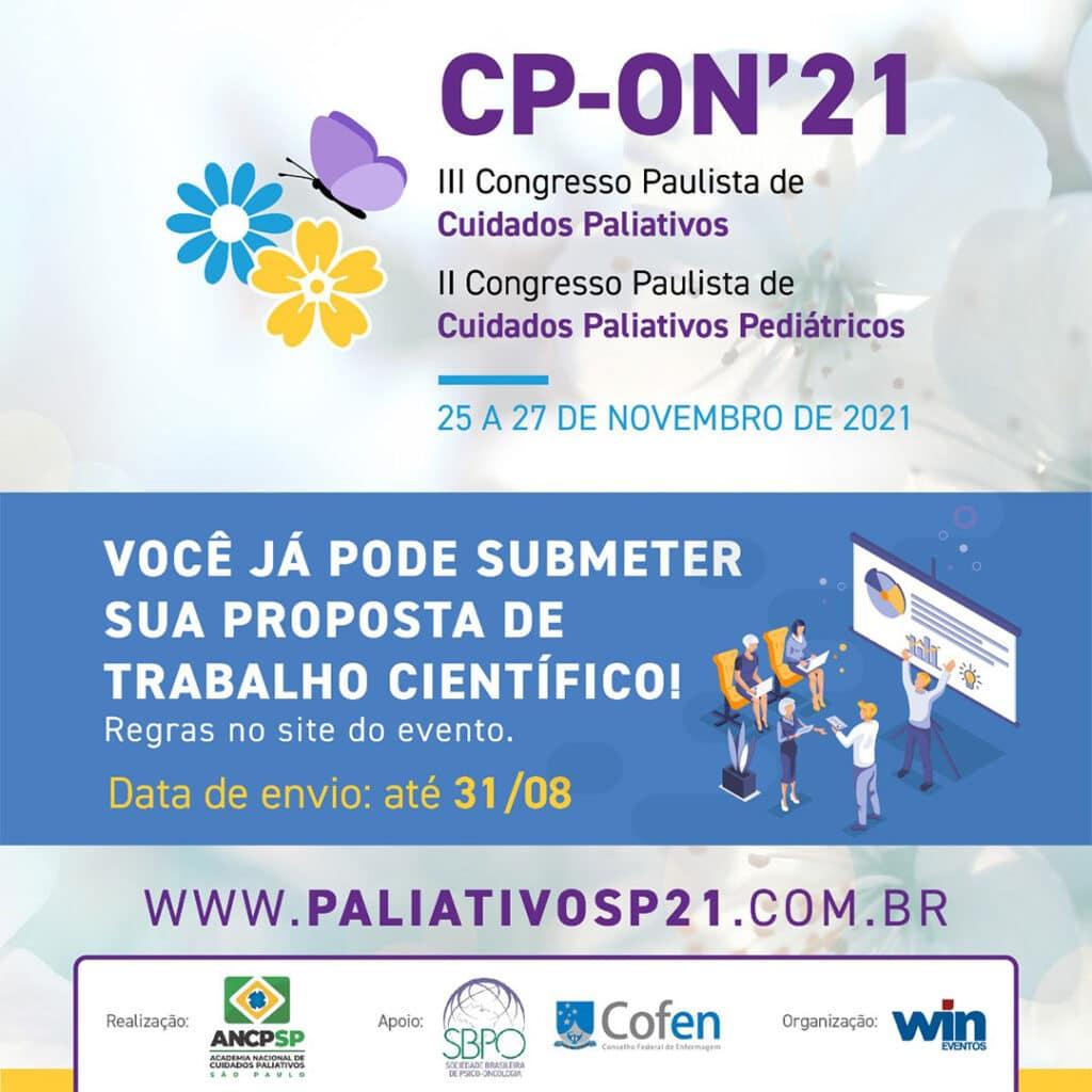 CP ON' 2021 III Congresso Paulista de Cuidados Paliativos e II Congresso Paulista de Cuidados Paliativos Pediátricos Envio de Proposta de Trabalho Científico