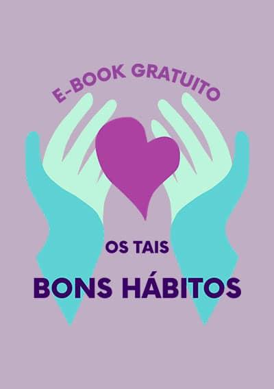 E-book Os Tais Bons Hábitos